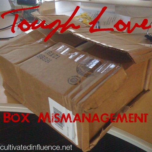 ToughLoveBoxMismanagement