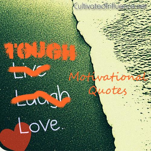 ToughLoveMotivationalQuotes