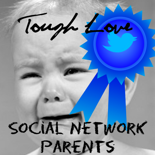 ToughLoveSocialNetworkParents