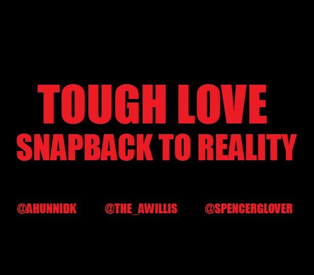 ToughLoveSnapBackToRealityArt