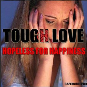 ToughLoveHopelessForHappiness