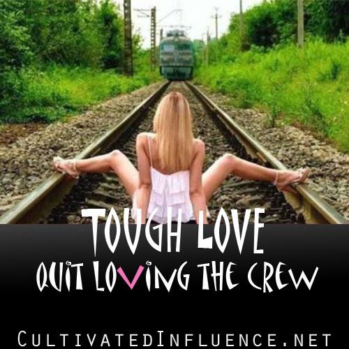 ToughLoveQuitLovingTheCrew