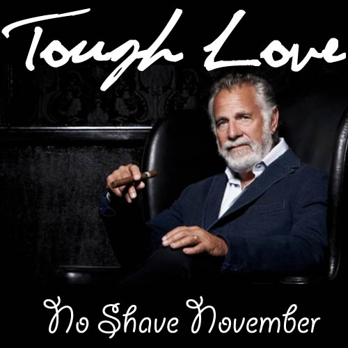 ToughLoveNoShaveNovember