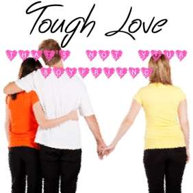 ToughLoveThatsNotYourBoyfriend