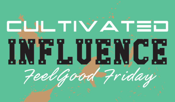 Cultivated Influence FeelGood Friday 006