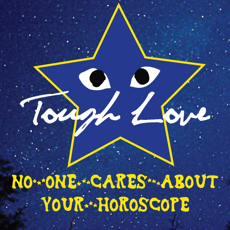 toughlove-horoscope